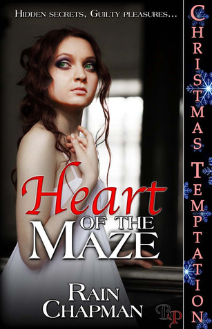 Heart of the Maze by Rain Chapman