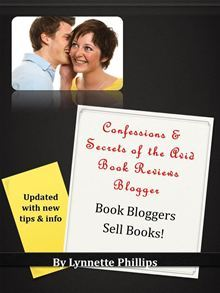 Confessions and Secrets of the Avid Book Reviews Blogger: Book Bloggers Sell Books
