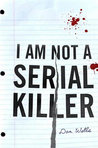 I Am Not a Serial...