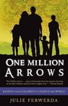 One Million Arrows