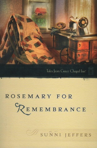 Rosemary for Remembrance by Sunni Jeffers