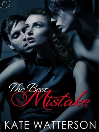 The Best Mistake by Kate Watterson