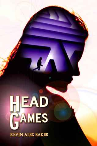 Head Games by Kevin Alex Baker