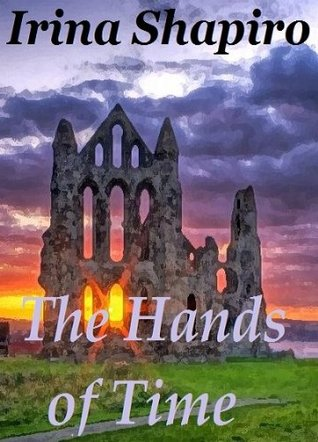 The Hands of Time by Irina Shapiro