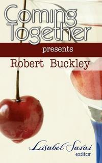Coming Together Presents by Robert Buckley