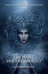 The Hunt for the Catalyst (The Ether World Chronicles)