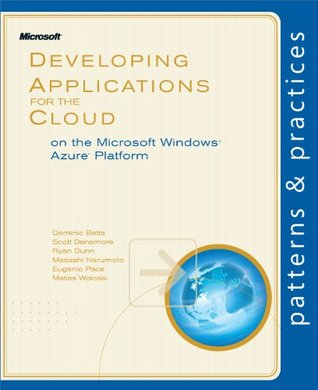 Developing Applications for the Cloud on the Microsoft® Windo... by Matias Woloski, Eugenio Pac...