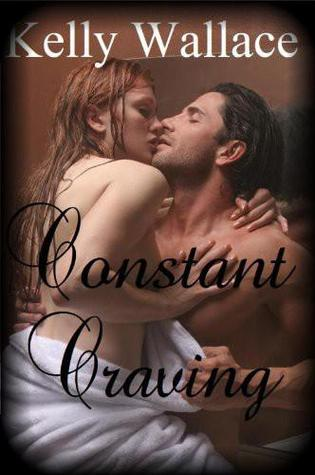 Constant Craving by Kelly Wallace