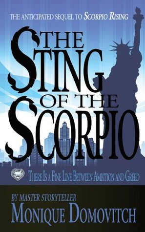 The Sting of The Scorpio by Monique Domovitch