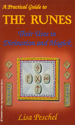 A Practical Guide to the Runes by Lisa Peschel