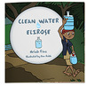 Clean Water For Elirose by Ariah Fine