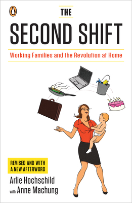 The Second Shift by Arlie Russell Hochschild