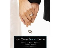 For Worse Never Better by Penelope Van Buskirk