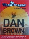 The Chaser Annual 2005 - By Dan Brown