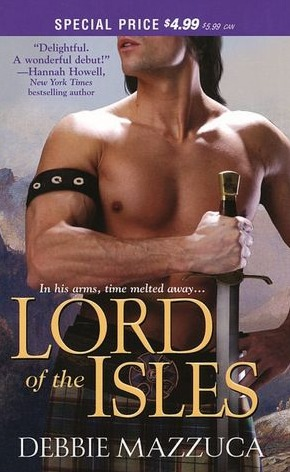 Lord of the Isles by Debbie Mazzuca