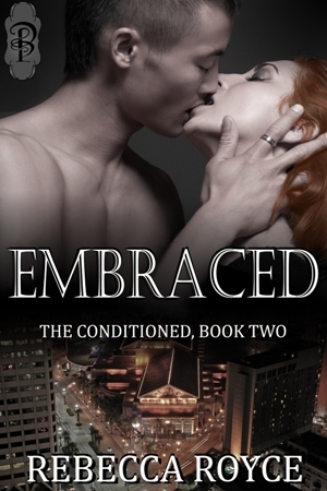 Embraced by Rebecca Royce