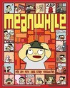 Meanwhile by Jason Shiga