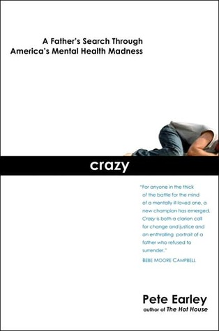 Crazy by Pete Earley
