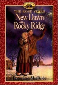 New Dawn on Rocky Ridge by Roger Lea MacBride