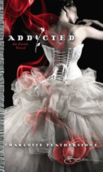 Addicted by Charlotte Featherstone