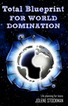 Total Blueprint for World Domination