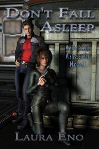 Don't Fall Asleep: A Dream Assassin Novel (Dream Assassin #1)