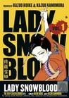 The Deep-Seated Grudge, Part 1 (Lady Snowblood, #1)