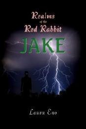 Realms Of The Red Rabbit Jake: (Realms Of The Red Rabbit Series, Book 2) (Volume 2)
