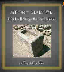 The Stone Manger--The Untold Story of the First Christmas
