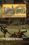 A Killing Frost (Blue Satan And Mrs. Kean, #4)