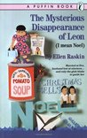 The Mysterious Disappearance of Leon by Ellen Raskin
