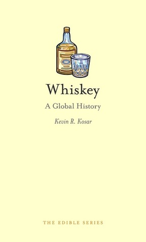 Whiskey by Kevin R. Kosar