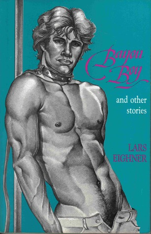 Bayou Boy & Other Stories by Lars Eighner
