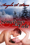 Sometimes It's Fate (Canada's Finest, #1)