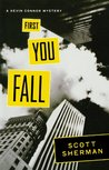 First You Fall (Kevin Connor Mystery #1)