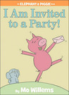 I am Invited to a Party! (Elephant & Piggie, #3)