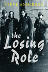 The Losing Role (Kaspar Brothers, #1)