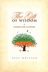 The Gift of Wisdom: Lessons for a Lifetime