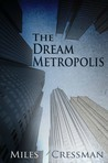 The Dream Metropolis
