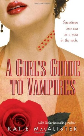 A Girl's Guide to Vampires by Katie MacAlister