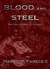 Blood and Steel by Martin Parece