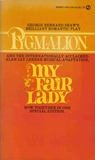 Pygmalion & My Fair Lady by George Bernard Shaw