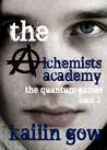 The Quantum Games (The Alchemists Academy, #3)