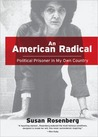 An American Radical: A Political Prisoner in My Own Country