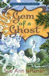 Gem of a Ghost (A Ghost of Granny Apples Mystery, #3)