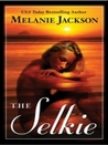 The Selkie  (Sea Fey Book 2)