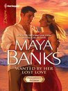 Wanted by Her Lost Love by Maya Banks