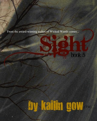 Sight (Wicked Woods, #5)