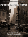 Footsteps of a Mouse: A Short Story