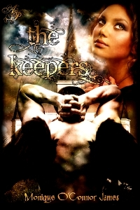 The Keepers by Monique O'Connor James